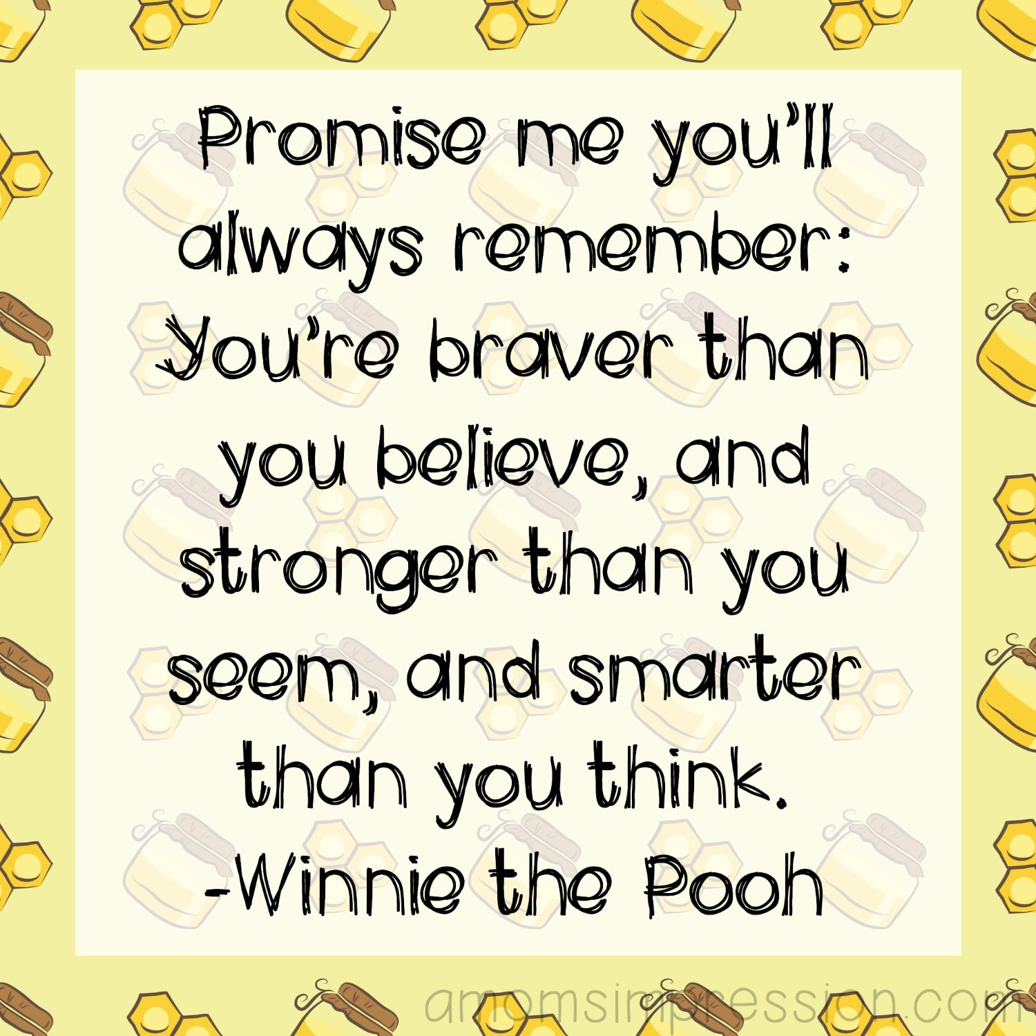 Braver than you Think Pooh Quote