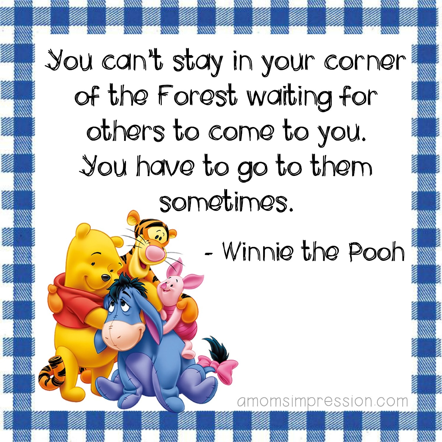 Own corner of the forest Pooh quote