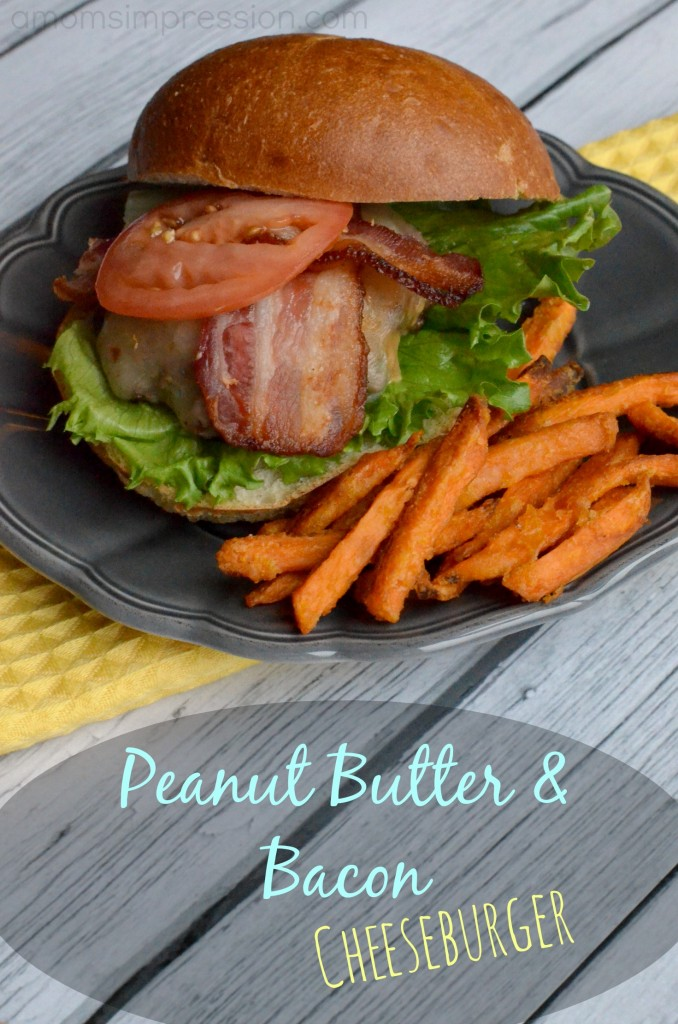 Peanut Butter and Bacon Cheeseburger #SayCheeseburger