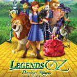 Legends of Oz: Dorothy's Return (New Trailer)