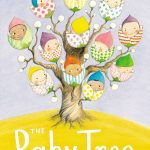 The Baby Tree ~  Where do Babies Come From?
