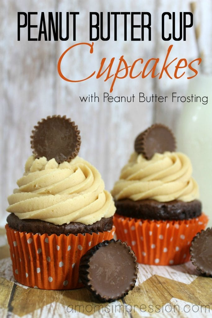 Chocolate Peanut Butter Cup Cupcakes with Peanut Butter Frosting - A ...