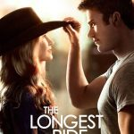 The Longest Ride ~ In Theaters April 10th