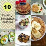 10 Healthy Breakfast Recipes