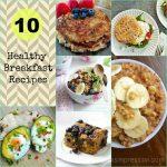10 Healthy Breakfast Recipes