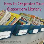 How to Organize Your Classroom Library or Your Children's Library
