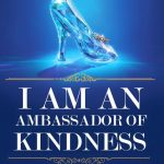 Be an Ambassador of Kindness #Cinderella #BeKind