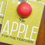 Printable – An Apple for the Teacher Gift Idea