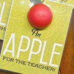 Printable – An Apple for the Teacher Gift Idea
