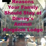 4 Reasons Your Family Needs to Stay at Disney's Animal Kingdom Lodge
