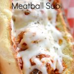 Quick and Easy Meatball Sub