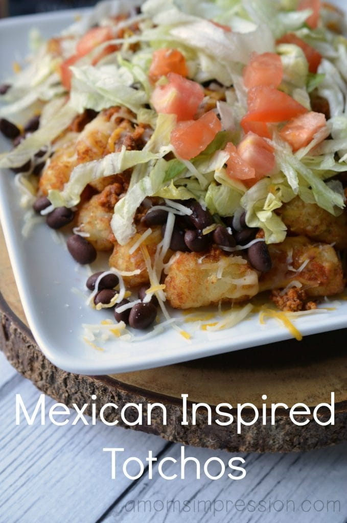 Mexican-inspired totchos are an easy dinner recipe that you can whip up in 30 minutes for those busy weeknights where you need a quick dinner for the family! #ad
