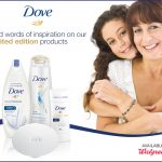 Save BIG on Dove and Celebrate the Special Woman in your life this May at  Walgreens!