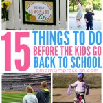 15 Things to Do Before the Kids Go Back to School