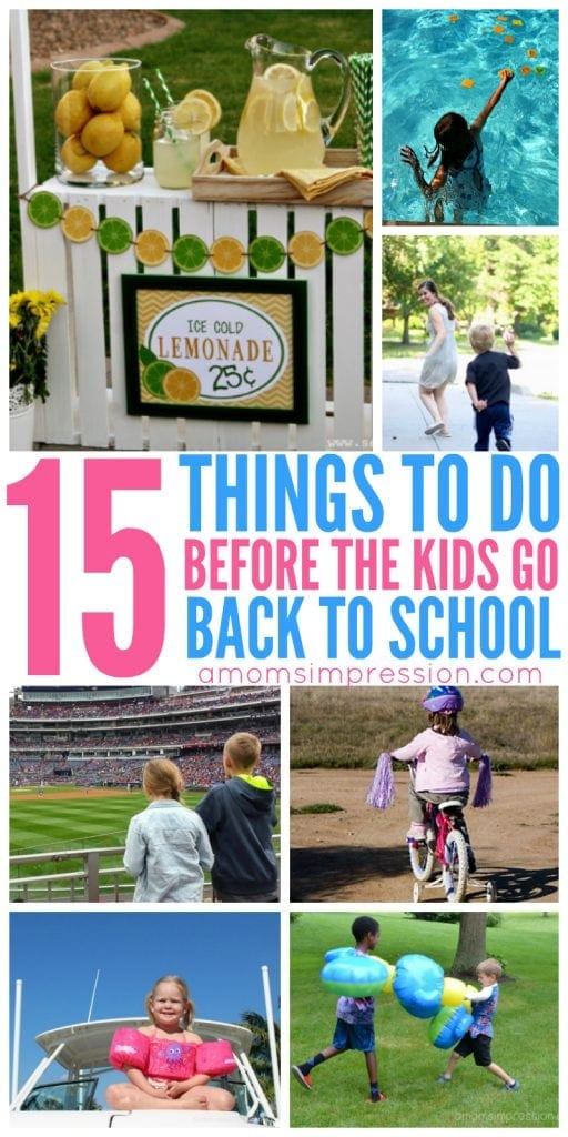 15 Fun Things to Do Before the Kids Go Back to School. Summer isn't over yet, get some fun ideas for kid activities for the rest of the summer!