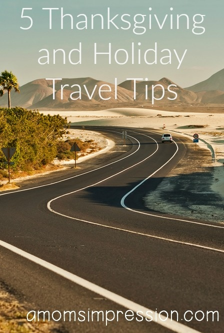 5 Thanksgiving and Holiday Travel Tips
