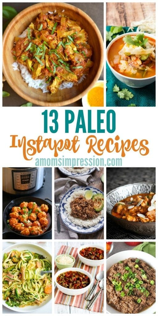 Finding quick and easy Paleo recipes can be tricky. These 13 Paleo Instant Pot Recipes are perfect for your healthy family. They fit in a whole 30 or clean-eating diet as well.