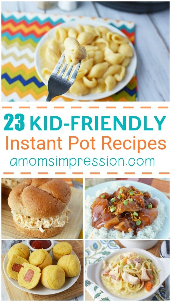 A Collection Of Kid Friendly Instant Pot Recipes Including Chicken Beef Pork And