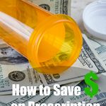 How to save on prescription drugs