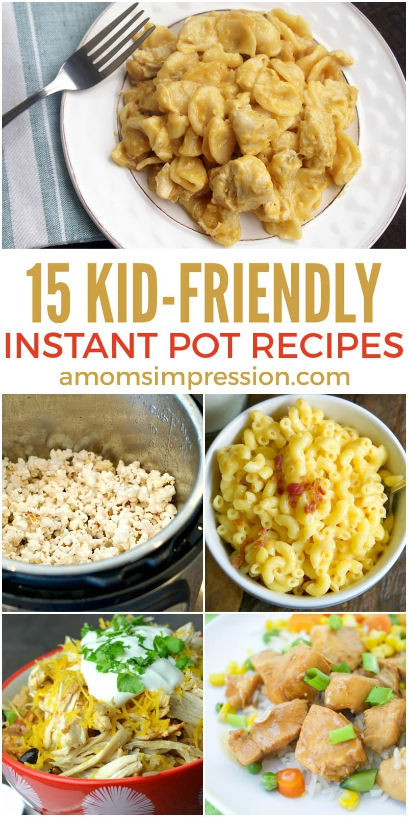 Busy parents will love the Instant Pot. Here are 15 quick and easy kid friendly Instant Pot recipes that your kids will devour!