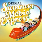 Regal Cinema's Summer Movie Express $1 Movies