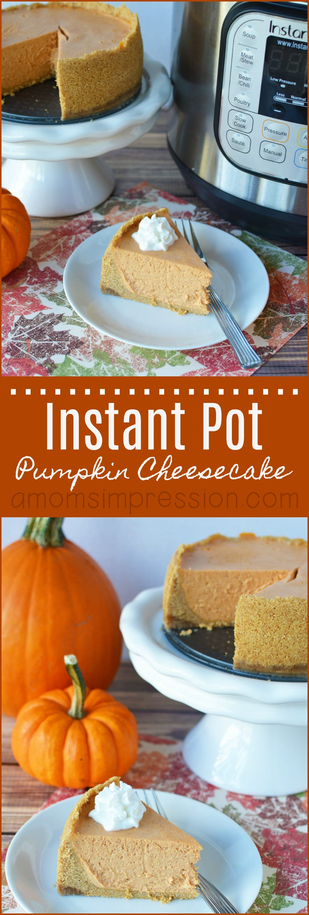 Instant Pot cheesecake recipes are so easy to make. This 6 inch pumpkin cheesecake can be made in your pressure cooker in minutes. You could even make mini versions in little jars!