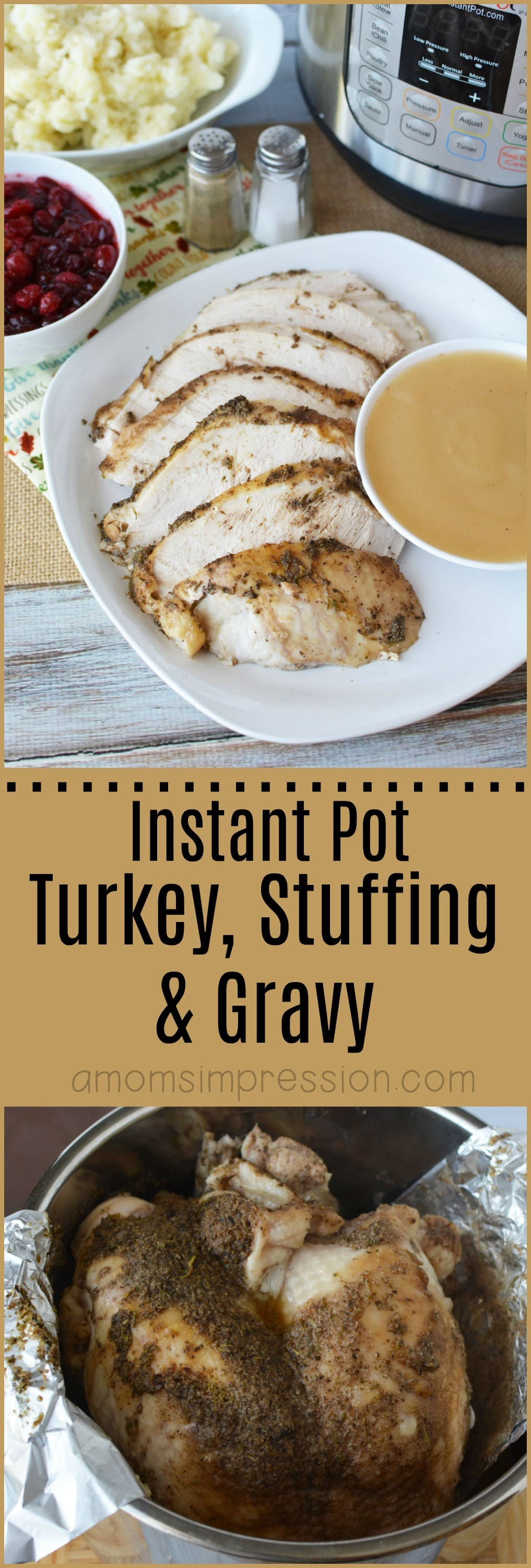 The best Thanksgiving turkey recipe is made in your pressure cooker. This Instant Pot Turkey Breast, gravy and stuffing recipe can be made in under 45 minutes. It's the moistest turkey recipe I have tried.