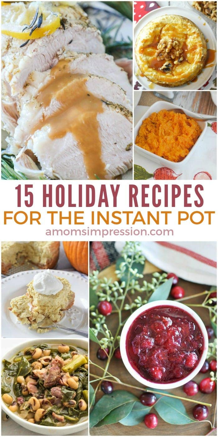 Making holiday meals in your pressure cooker is easy. Check out these simple Instant Pot recipes that can be on your holiday table in minutes. #InstantPot #InstantPotRecipes