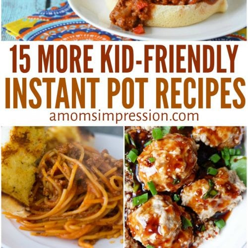 Kid friendly instant pot meals