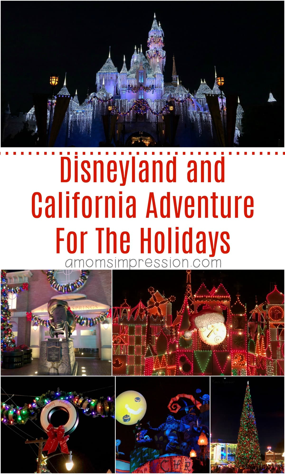 Disneyland and California Adventure for the Holidays