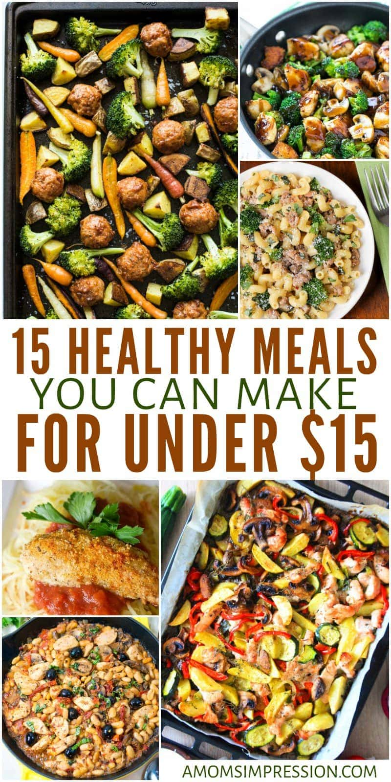 Eating healthy doesn't have to break the bank. These easy 15 healthy meals on a budget can all be made for under $15 for your family. This list includes vegetarian options and is great for menu planning.