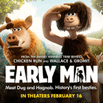 Early Man In Theaters Feb 16th – $50 Visa Gift Card Giveaway