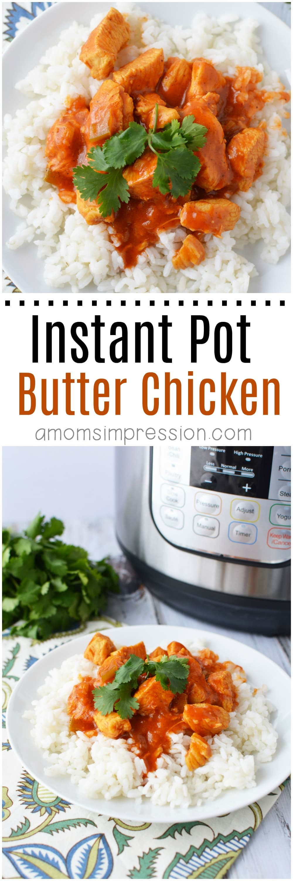 Butter Chicken has never been easier to make than in your electric pressure cooker. This Instant Pot Butter Chicken is easy and delicious and comes with tips on how to make it Paleo and Whole 30 compliant. #InstantPot #InstantPotRecipes #ButterChicken