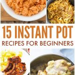 Instant Pot Beginner Recipes