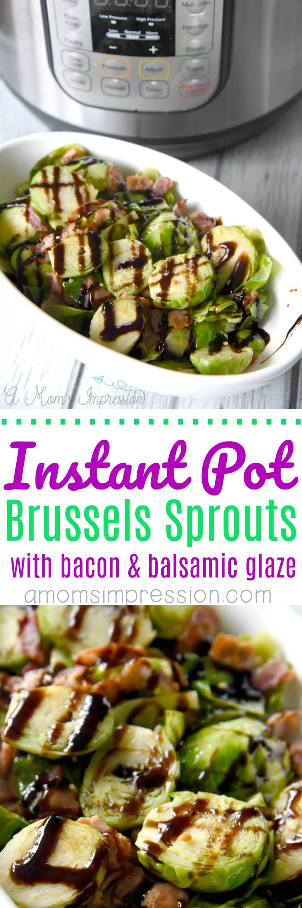 These Bacon and Balsamic Instant Pot Brussels Sprouts are not only tasty, they can be made in about 15 minutes using your pressure cooker. This easy recipe will delight everyone at your table!