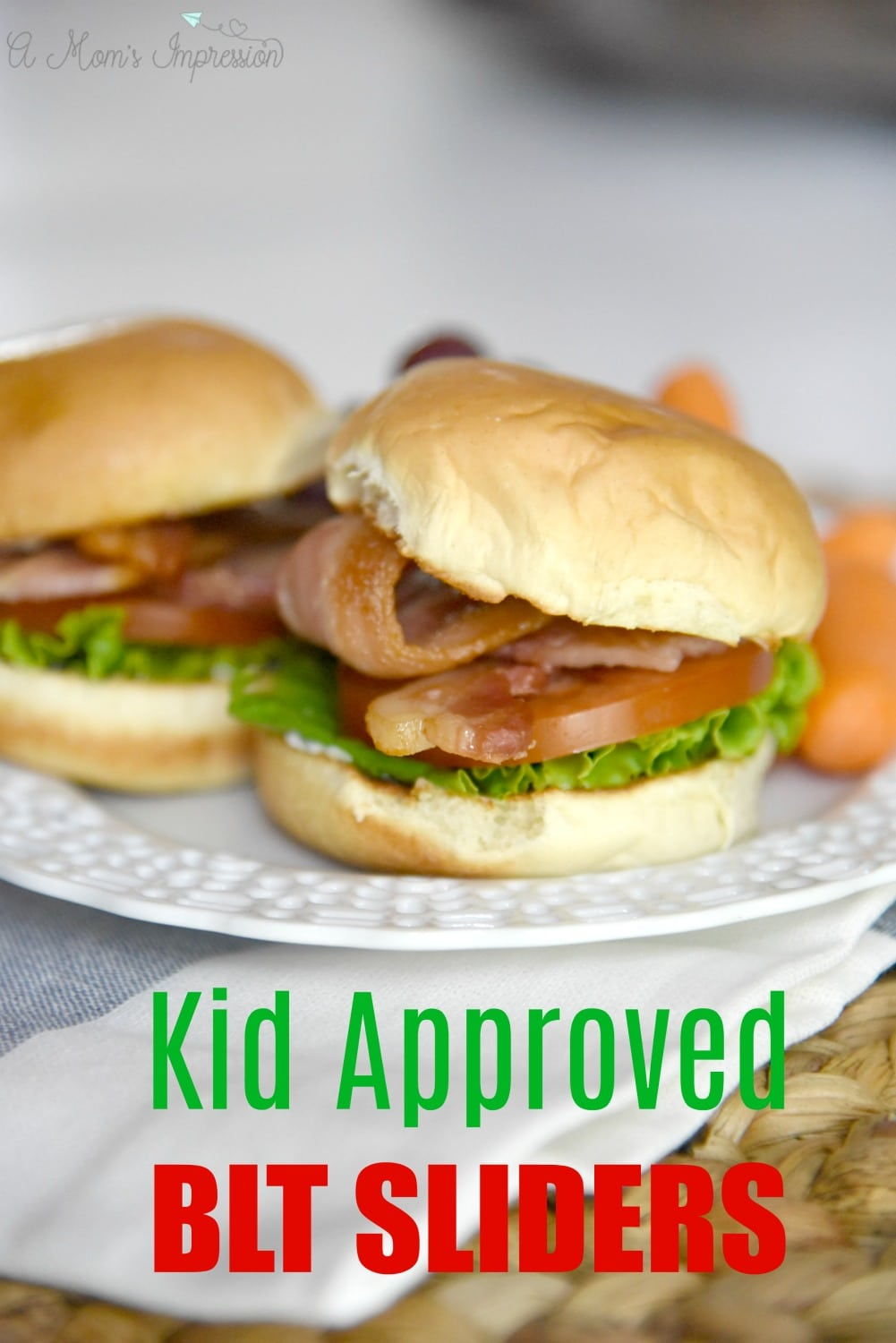 Kid approved BLT Sliders