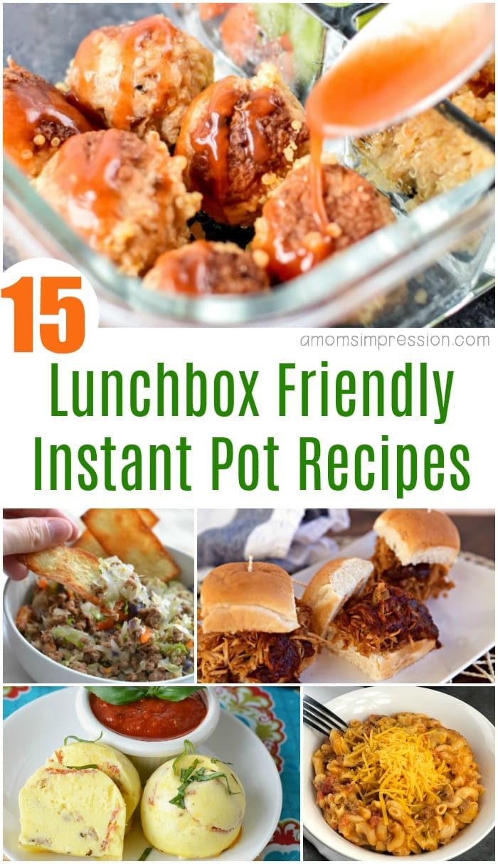 15 Lunchbox Friendly Instant Pot Recipes pin