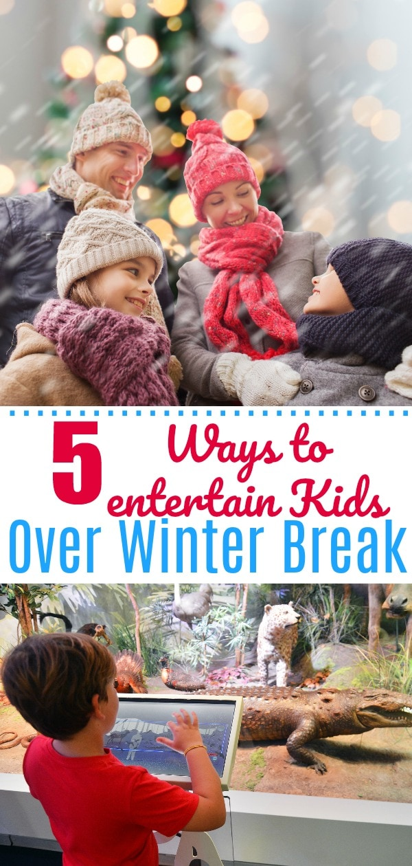 Way to entertain kids over winter break