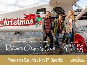 "Hallmark Movies & Mysteries ""Return to Christmas Creek"" Premiering this Saturday, Nov 17th at 9pm/8c! #MiraclesofChristmas"