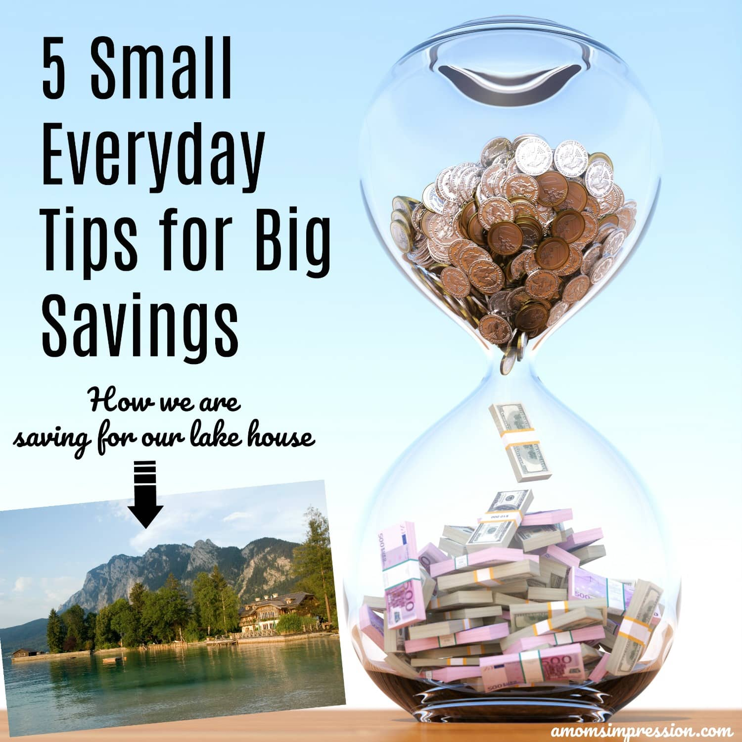 5 Small Everyday Tips for Big Savings