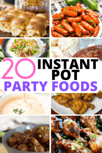 20 instant pot party foods pinterest pin