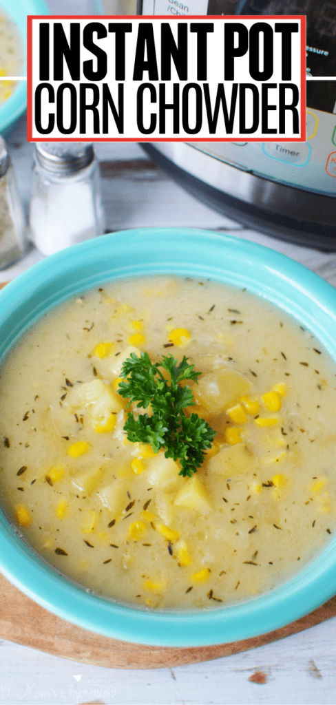 Instant Pot Corn Chowder Pin 1