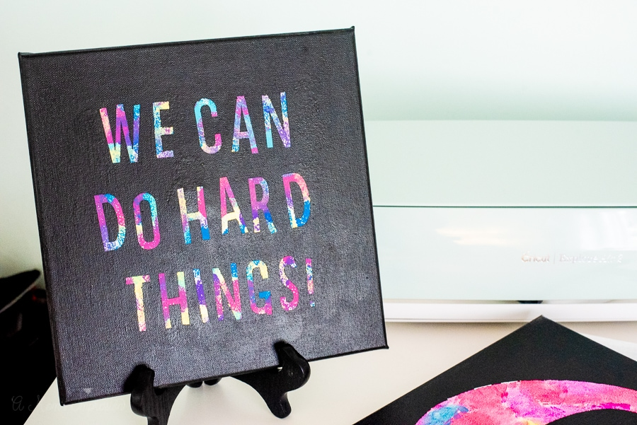we can do hard things painted canvas